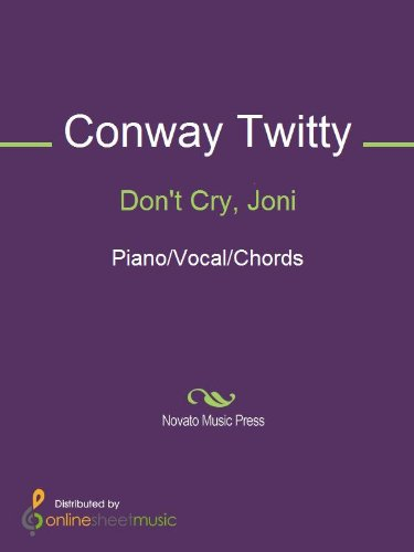 Dont Cry Joni Kindle Edition By Conway Twitty Arts
