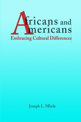 Search : Africans and Americans: Embracing Cultural Differences