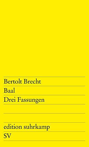 Baal. Drei Fassungen. (German Edition)
