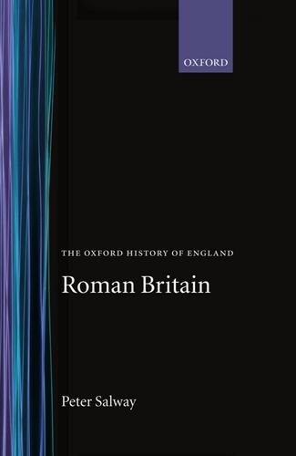 Roman Britain (Oxford History of England)