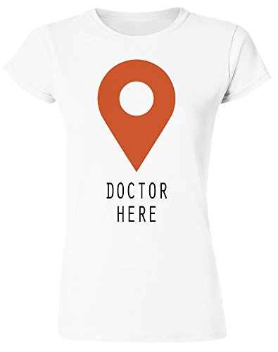Doctor Here Location Pin Women's T-Shirt