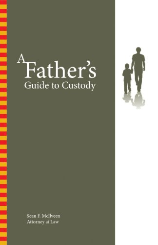 A-Fathers-Guide-To-Custody
