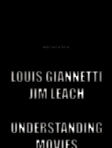 Understanding Movies, Third Canadian Edition