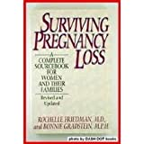 Surviving Pregnancy Loss, Friedman, Rochelle and Gradstein, Bonnie, 0316293482