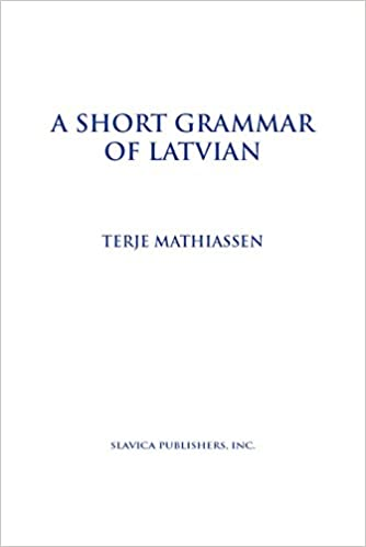 A Grammar of Modern Latvian