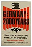 Germany 2000 Years : Volume 3, Revised Edition from the Nazi Era to German Unification, Hoffmeister, Gerhart and Tubach, Frederic C., 0826406017