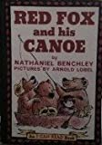 Red Fox and His Canoe Weekly Reader book Club Edition (I can read book)