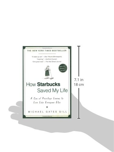 How Starbucks Saved My Life: A Son of Privilege Learns to Live ...