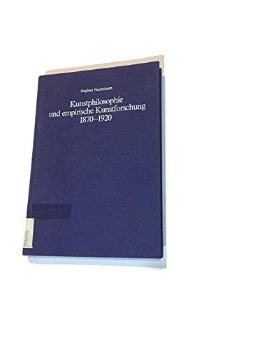 Kunstphilosophie und empirische Kunstforschung 1870-1920 (Kunst, Kultur und Politik im Deutschen Kaiserreich) Gebundenes Buch – 1. Januar 1984 Stephan Nachtsheim Mann Gebr. 3786114218