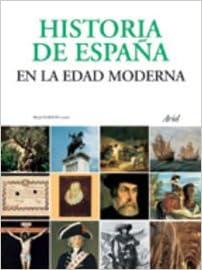 Historia de España en la Edad Moderna Ariel Historia: Amazon.es: Alfredro Floristán: Libros
