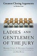 Ladies & Gentlemen of the Jury (98) by Lief, Michael S - Bycel, Ben - Caldwell, H Mitchell [Paperback (2000)]
