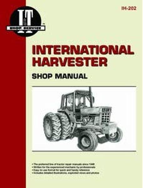 Farmall 656 Tractor Service Manual (IT Shop): Home Improvement - Amazon.comAmazon.com