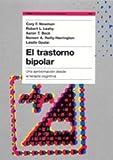 img - for 227: El Trastorno Bipolar / Bipolar Disorder: Una aproximacion desde la terapia cognitiva/A Cognitive Therapy Approach (Psicologia, Psiquiatria, Psicoterapia) (Spanish Edition) book / textbook / text book