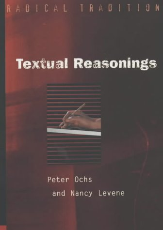 Read Online Textual Reasonings: Jewish Philosophy and Text Study at the End of the Twentieth Century (Radical Traditions) ebook