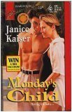 Monday's Child, Janice Kaiser, 0373706421