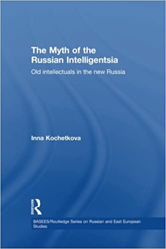 Book The Myth of the Russian Intelligentsia: Old Intellectuals in the New Russia