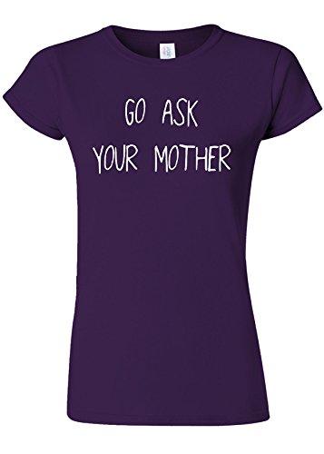 キャンディー賛美歌編集するGo Ask Your Mother Funny Novelty Purple Women T Shirt Top-XL