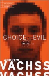 Ebook téléchargement gratuit mobile Choice of Evil by Andrew Vachss B000FC1H9Q in French CHM