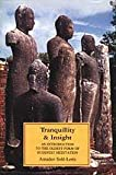 Tranquillity and Insight : An Introduction to the Oldest Form of Buddhist Meditation, Sole-Leris, Amadeo, 9552401011