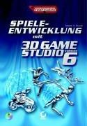 Spiele-Entwicklung mit 3D Game Studio 6, m. CD-ROM