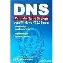 DNS. Domain Name System Para Windows Nt 4.0 Server