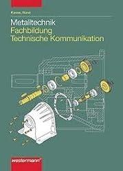 Metalltechnik Fachbildung Technische Kommunikation: Lösungen