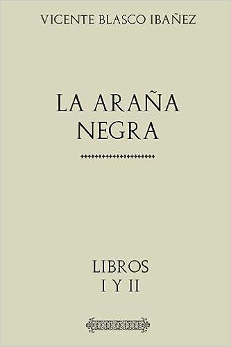 La barraca (Obra de V. Blasco Ibáñez) (Spanish Edition)