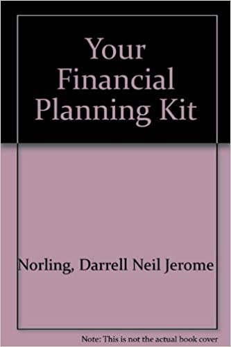 Your Financial Planning Kit: Darrell Neil Jerome Norling