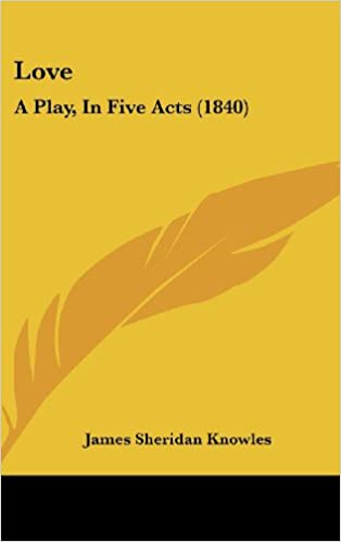 Book Love: A Play, In Five Acts (1840)