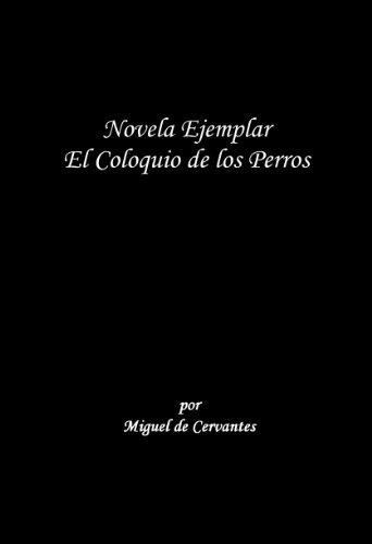 Coloquio de los Perros (Spanish Edition) by [De Cervantes, Miguel]