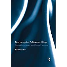 Narrowing the Achievement Gap: Parental Engagement with Children's Learning