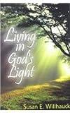 Living in Gods Light, WILLHAUCK, 0687021979