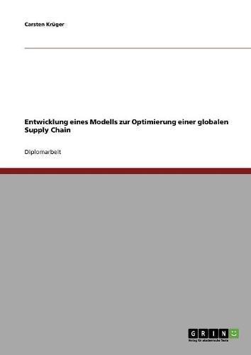 Entwicklung eines Modells zur Optimierung einer globalen Supply Chain