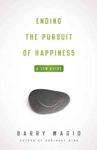 ending-the-pursuit-of-happiness-a-zen-guide