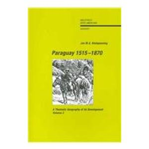 Descargar Libro Paraguay, 1515-1870: A Thematic Geography Of Its Development, 2 Vols. Jan M. G Kleinpenning