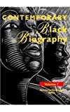 Contemporary Black Biography, La Blanc, 0810385597