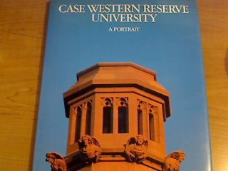 Case Western Reserve University a Portrait (Block Reserve)