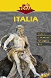 img - for Italia / Italy (Guia Total / Total Guide) (Spanish Edition) book / textbook / text book