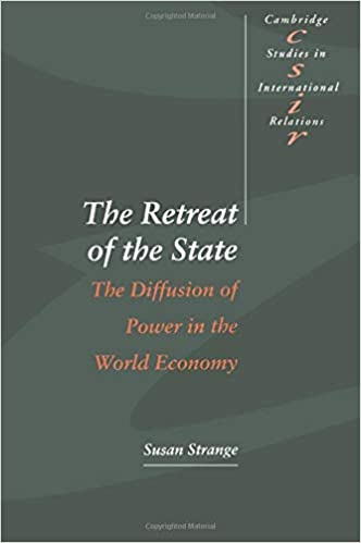 Amazon com: The Retreat of the State: The Diffusion of Power in the
