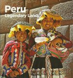 Peru - Legendary Land (Second Edition) - Arturo Fuile
