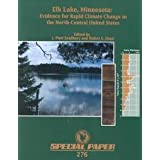 Elk Lake, Minnesota: Evidence for Rapid Climate Change in the North-Central United States : 1993