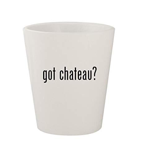 got chateau? - Ceramic White 1.5oz Shot Glass ()