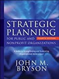 img - for Strategic Planning for Public and Nonprofit Organizations 4th (forth) edition book / textbook / text book