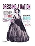 Hoopskirts, Union Blues, and Confederate Grays, Kate Havelin, 0761358897