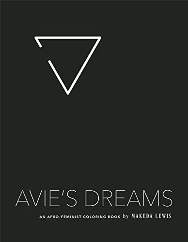 Avie's Dreams: An Afro-Feminist Coloring Book