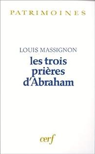 Les Trois Prières d'Abraham par Louis Massignon