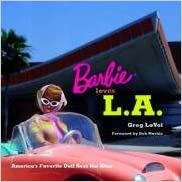 Barbie Loves L.A.: America's Favorite Doll Sees the Sites