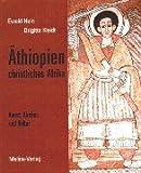 Äthiopien - christliches Afrika: Kunst, Kirchen und Kultur