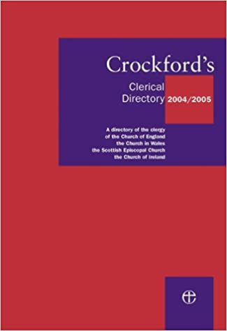 the Scottish Episcopal Church the Church in Wales Crockfords Clerical Directory 2004//2005: A Directory of the Clergy of the Church of England the Church of Ireland