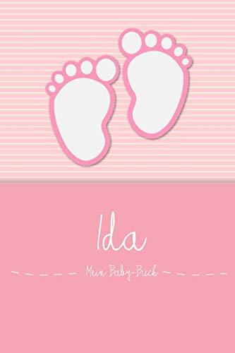 Ida - Mein Baby-Buch: Personalisiertes Baby Buch für Ida, als Elternbuch oder Tagebuch, für Text, Bilder, Zeichnungen, Photos, ... (German Edition) -
